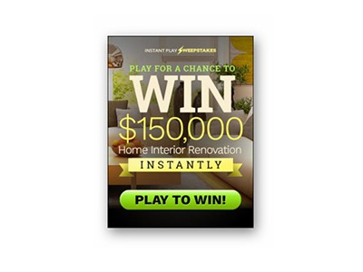 $150,000 Home Renovations Instant Play Sweepstakes