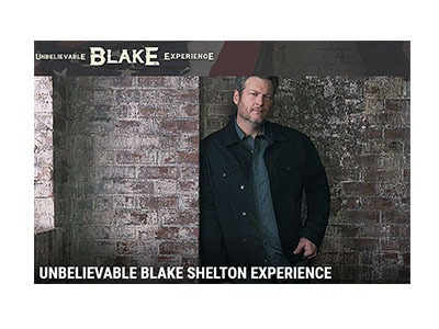 Win an Unbelievable Blake Shelton Experience Sweepstakes