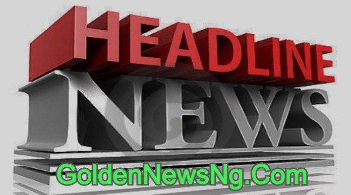 Top Nigerian Newspaper Headlines