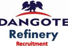 Recruitment at Dangote Refinery