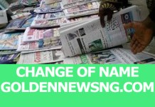List of approved National Newspaper to Apply for Change of Name & Requirements