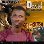 Gospel Music :- Ola Glory – O Pari  ( It Is Finished ) MP 3.