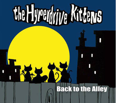 The Hyperdrive Kittens rock out the alley