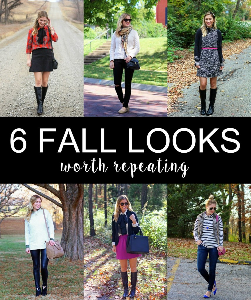 6 FALL OUTFITS WORTH REPEATING.
