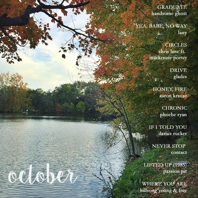 October Playlist – 10 Songs to Play on Repeat.