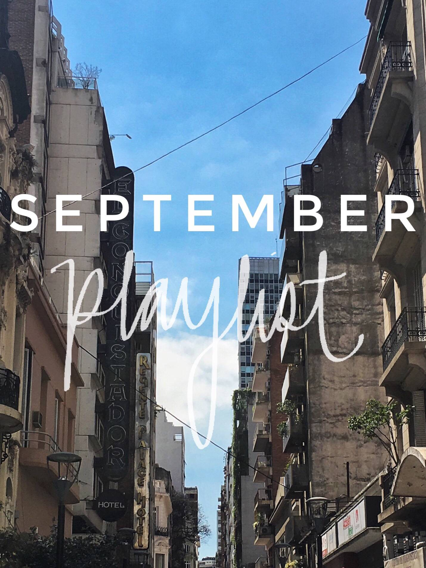 September Playlist - 10 Songs to Listen to This Month