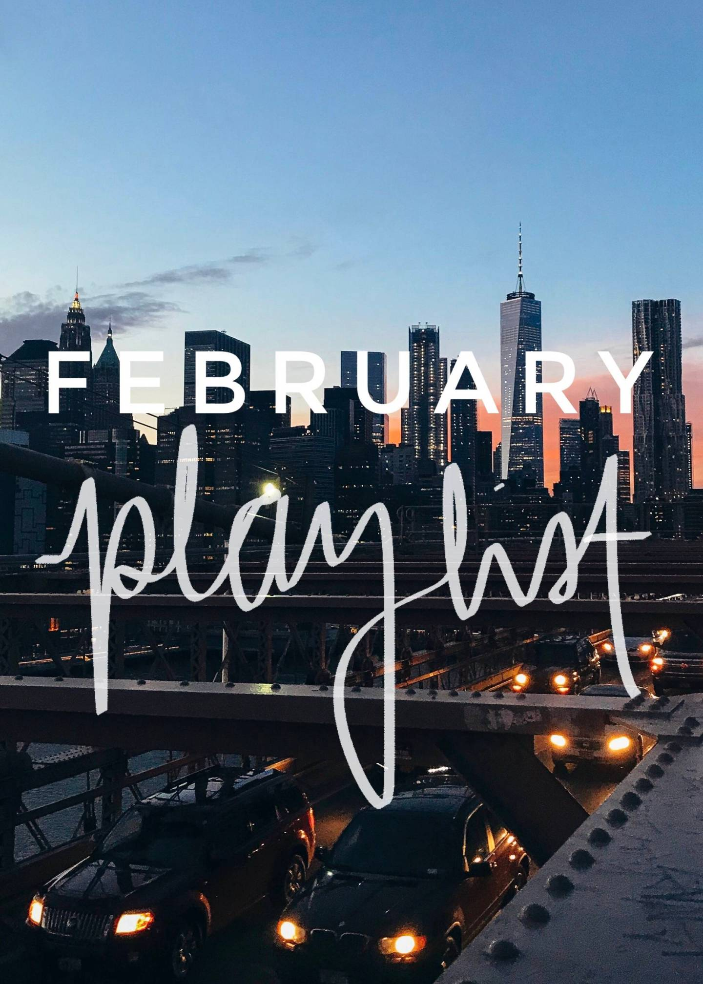 February Playlist - 10 Songs to Listen to This Month.