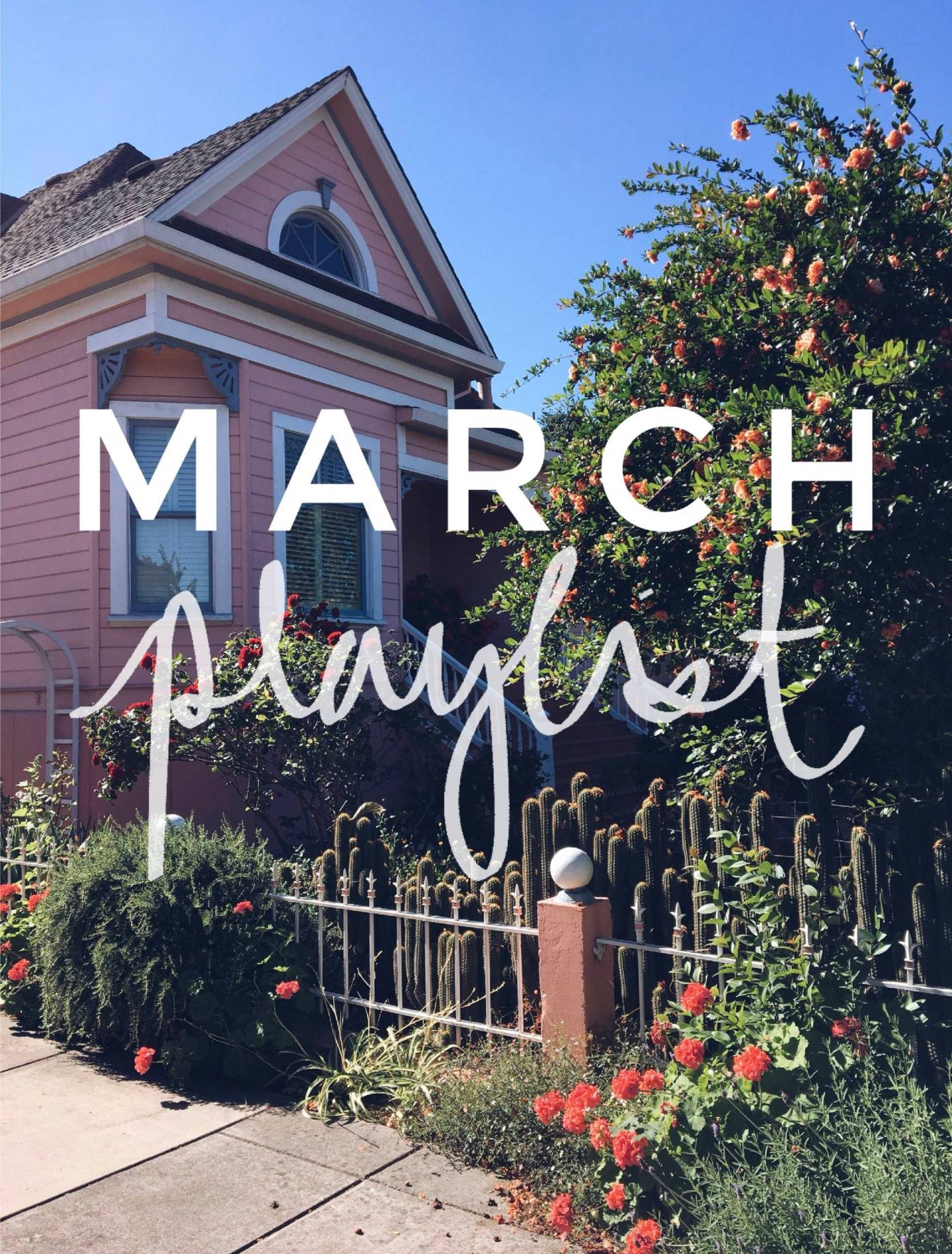 March Playlist - 10 Songs to Listen to This Month.