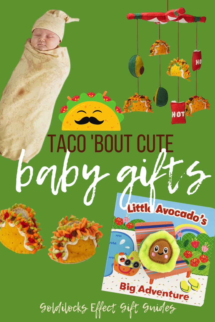 taco bout cute baby gifts