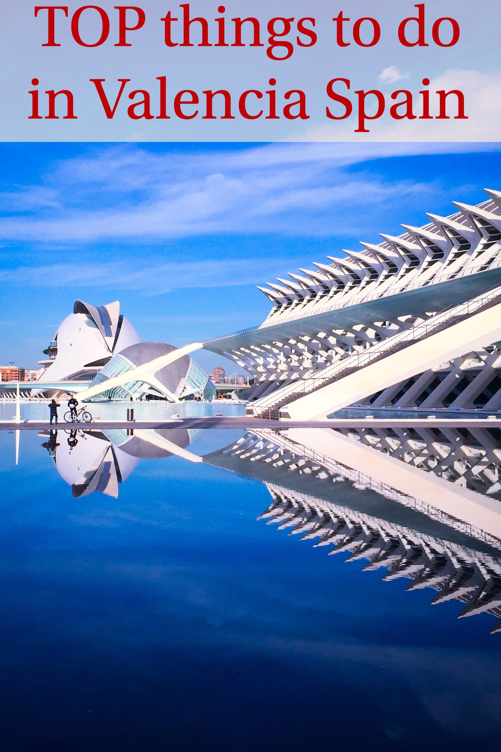 Top things to do in valencia goldilocks lifestyle travel - Nice things valencia ...