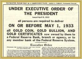 Gold confiscation in 1933 set up a dollar devaluation.
