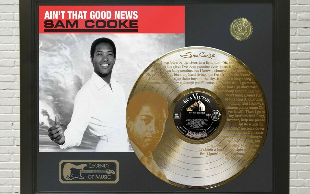 Sam Cooke – A Change Is Gonna Come Framed Legends Of Music Etched Gold LP Record Display