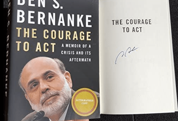 Ben Bernanke The Courage to Act