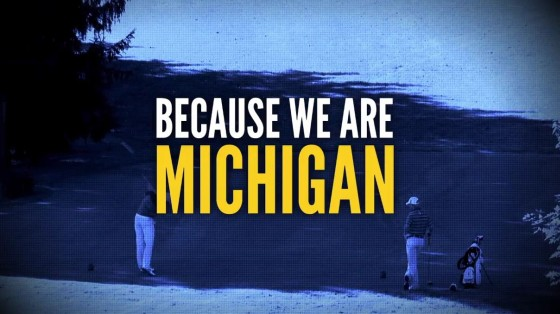 because we are michigan