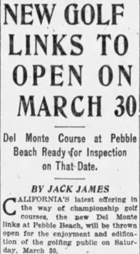 Pebble Beach Golf Links Opened in 1918, Not 1919