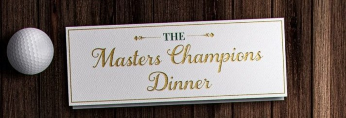 Masters Traditions: The Champions Dinner