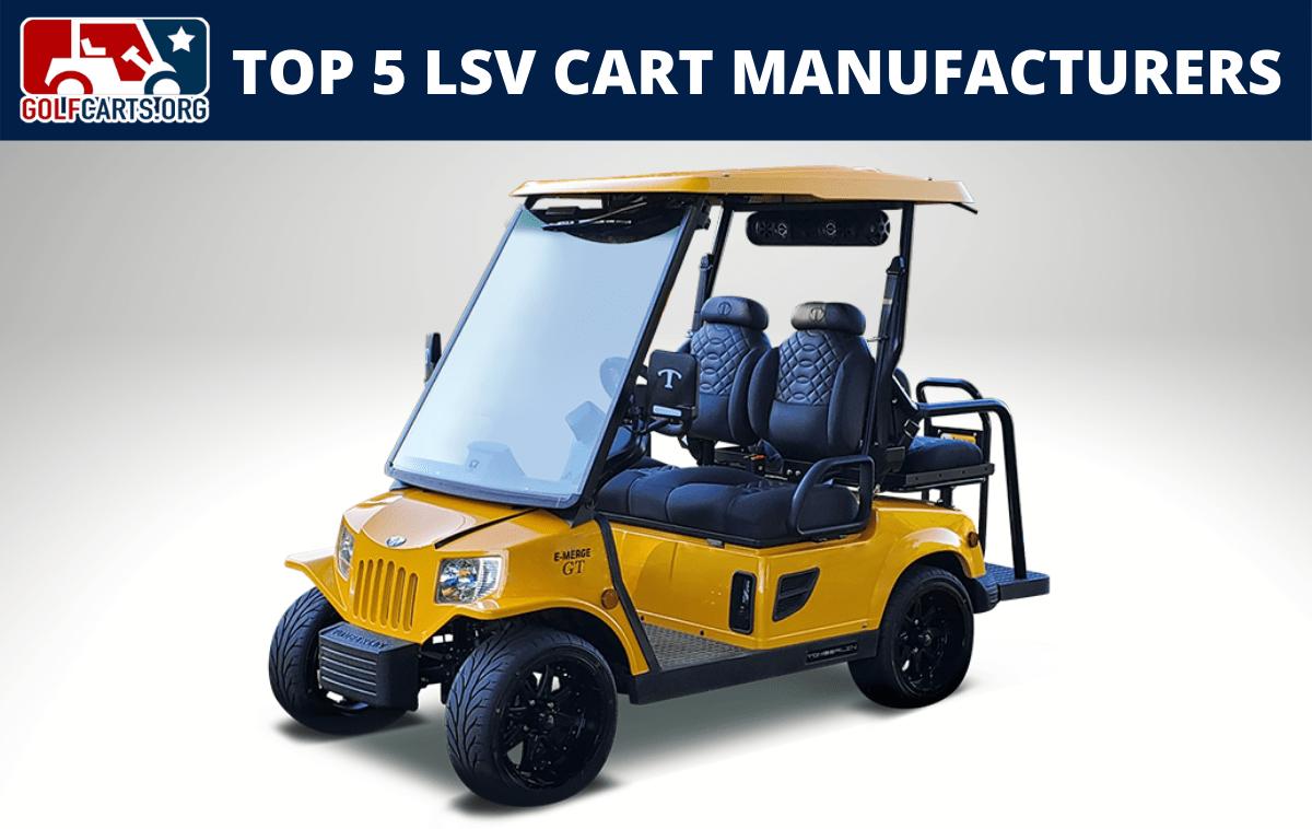 Top 5 Golf Cart Manufacturers