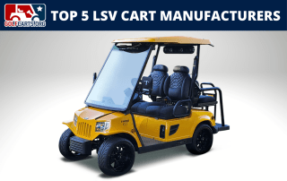 Top 5 Golf Cart Manufacturers