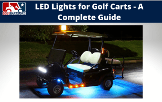 guide to golf cart LED Lights