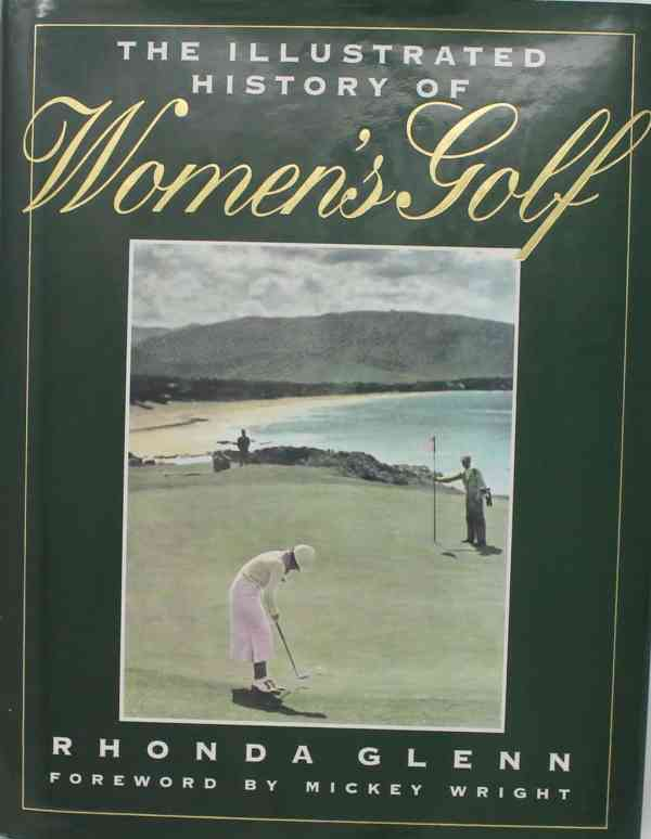 The Illustrated History of Women's Golf