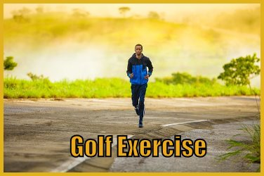 Golf Exercise