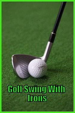 Golf Swing With Irons