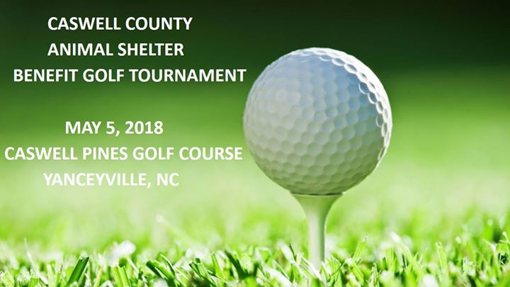 Caswell Co Animal Shelter Benefit Golf Tournament