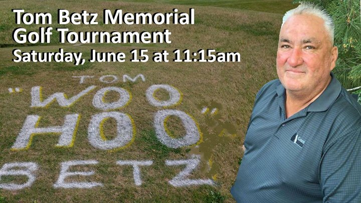 Tom Betz Memorial Golf Tournament