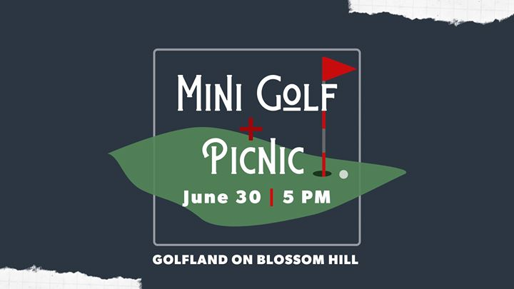 Mini Golf Tournament & Picnic