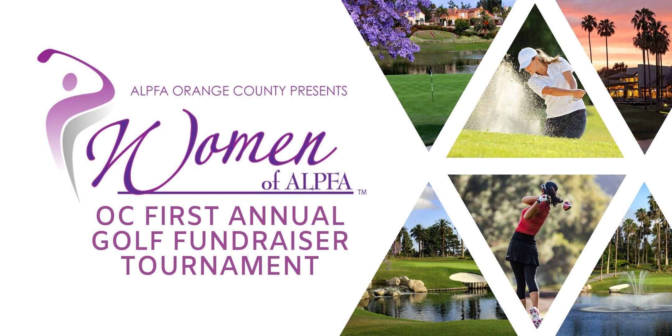 ALPFA OC First Annual Golf Tournament - WOA Fundraiser