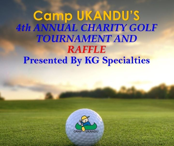 Camp Ukandu's 4th Annual Charity Golf Tournament and Raffle
