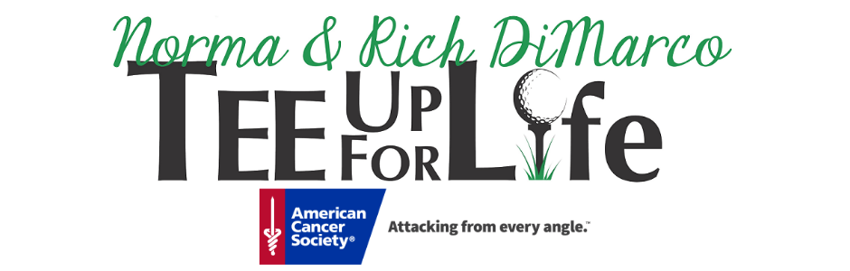 Norma & Rich DiMarco Tee Up for Life – American Cancer Society 2019