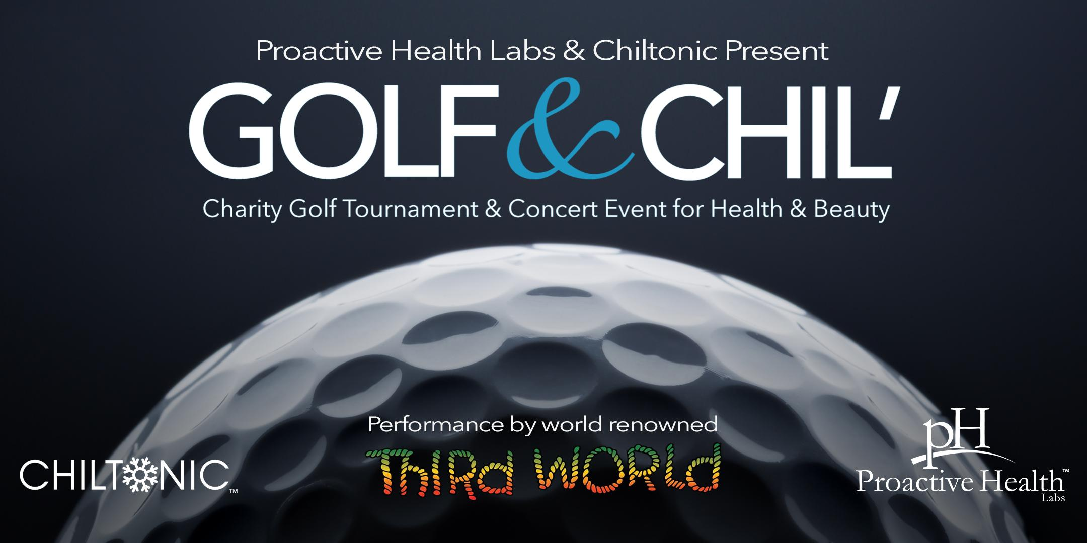 1st Annual Golf & Chil' Charity Golf Tournament + Concert