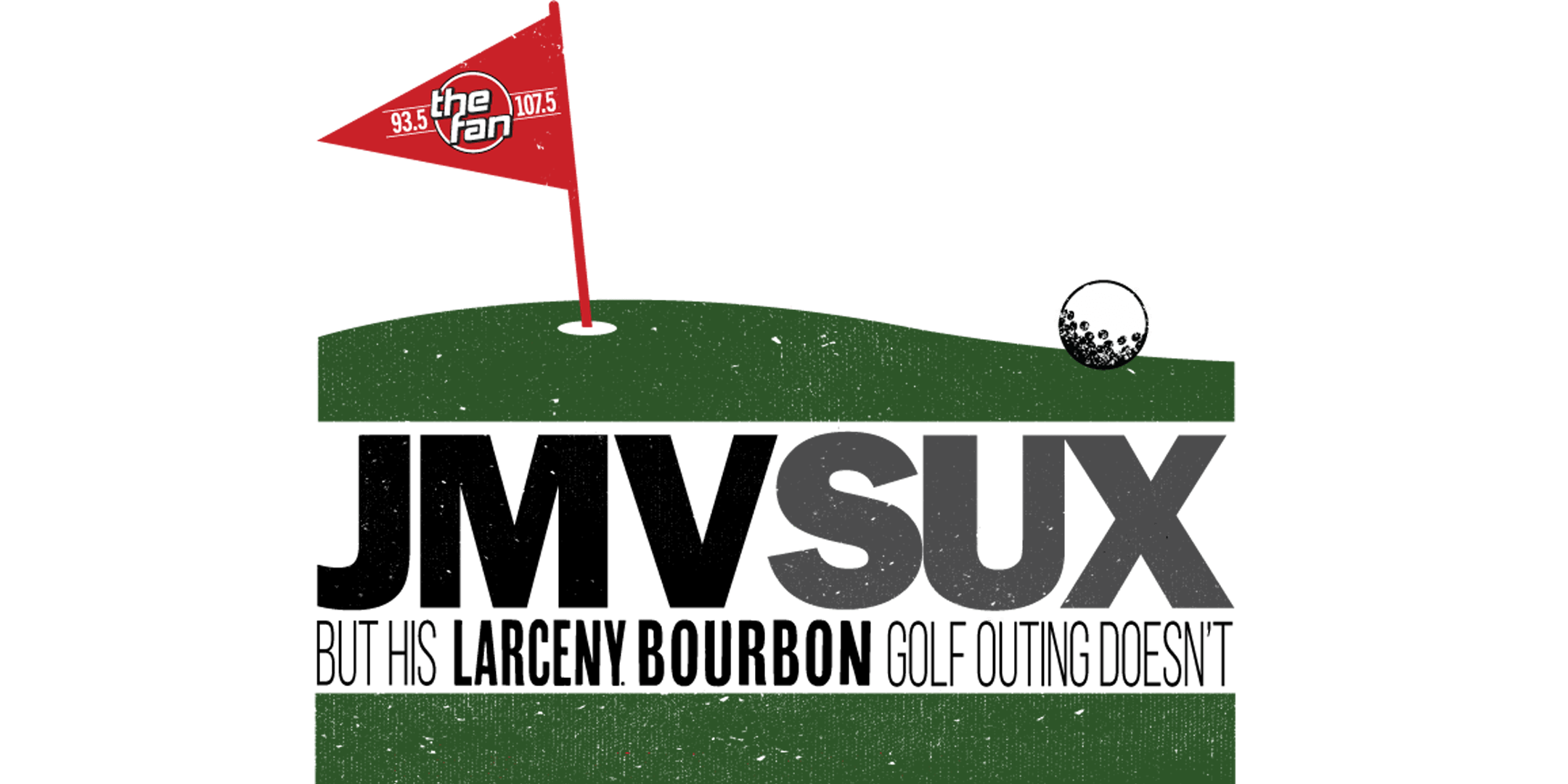 JMV SUX But His Larceny Bourbon Golf Outing Doesn't 2019