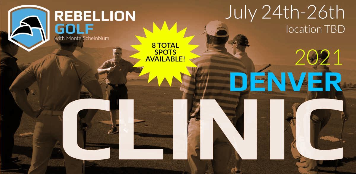 DENVER Rebellion Golf Clinic with Monte Scheinblum