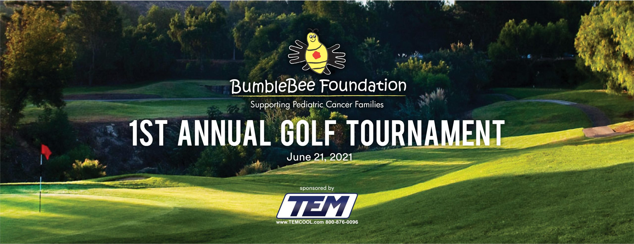 1st Annual BumbleBee Foundation Golf Tournament
