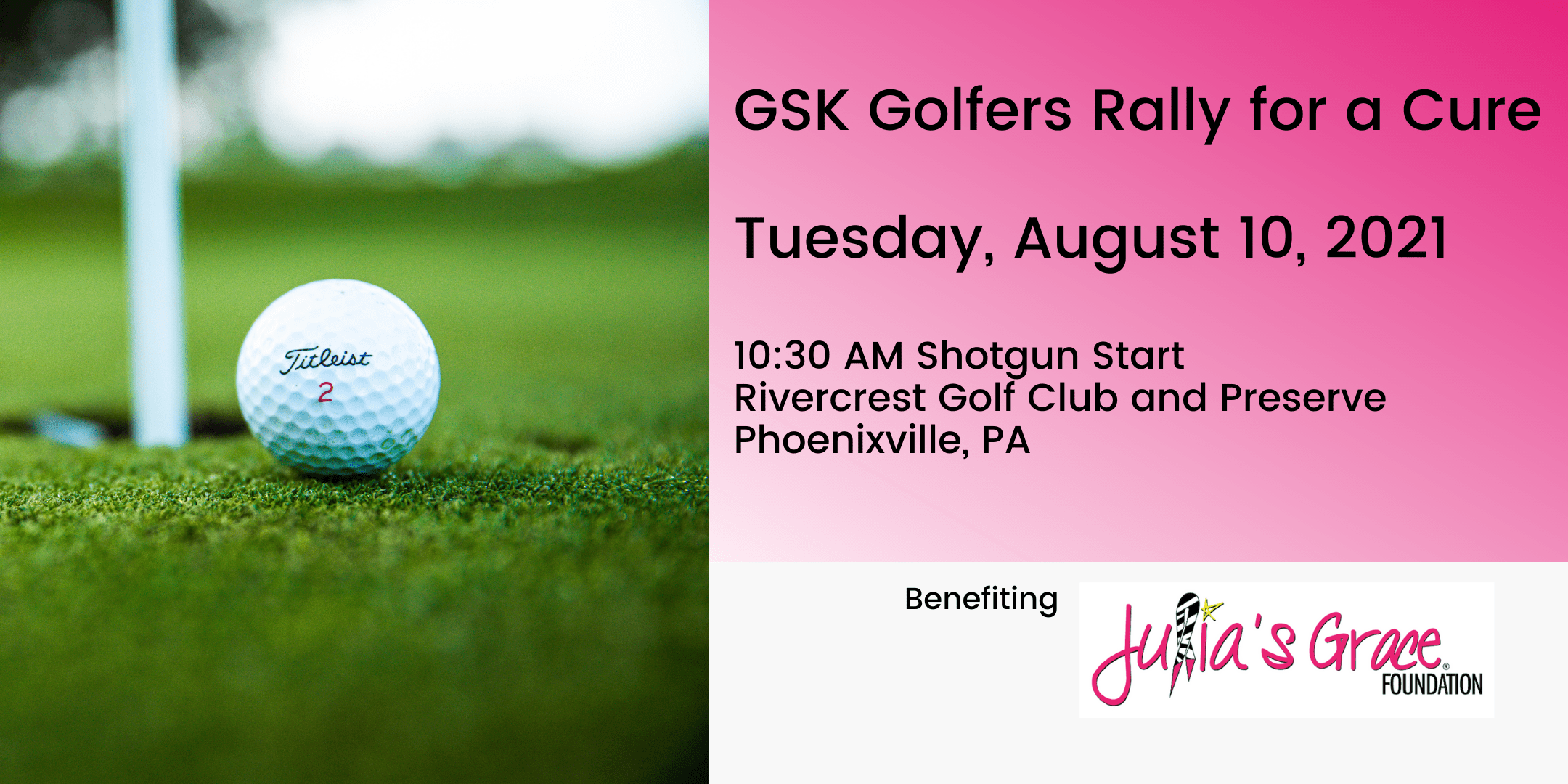 GSK Golfers Rally for a Cure * Julia's Grace Foundation Golf Outing