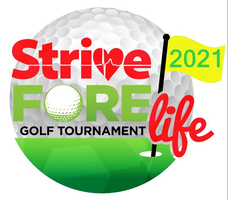 Strive Fore Life Golf Tournament 2021