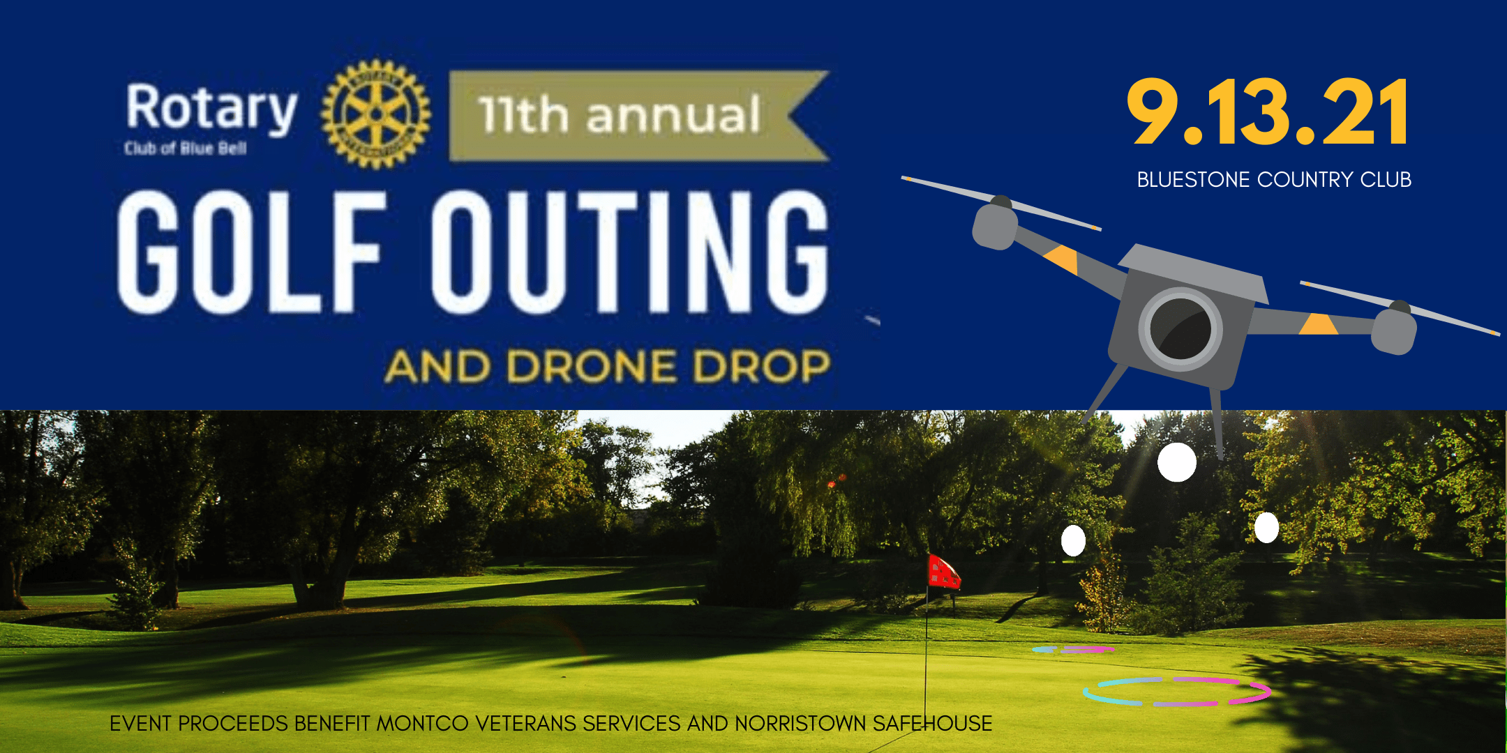 Blue Bell Rotary Annual Golf Outing and Drone Ball Drop