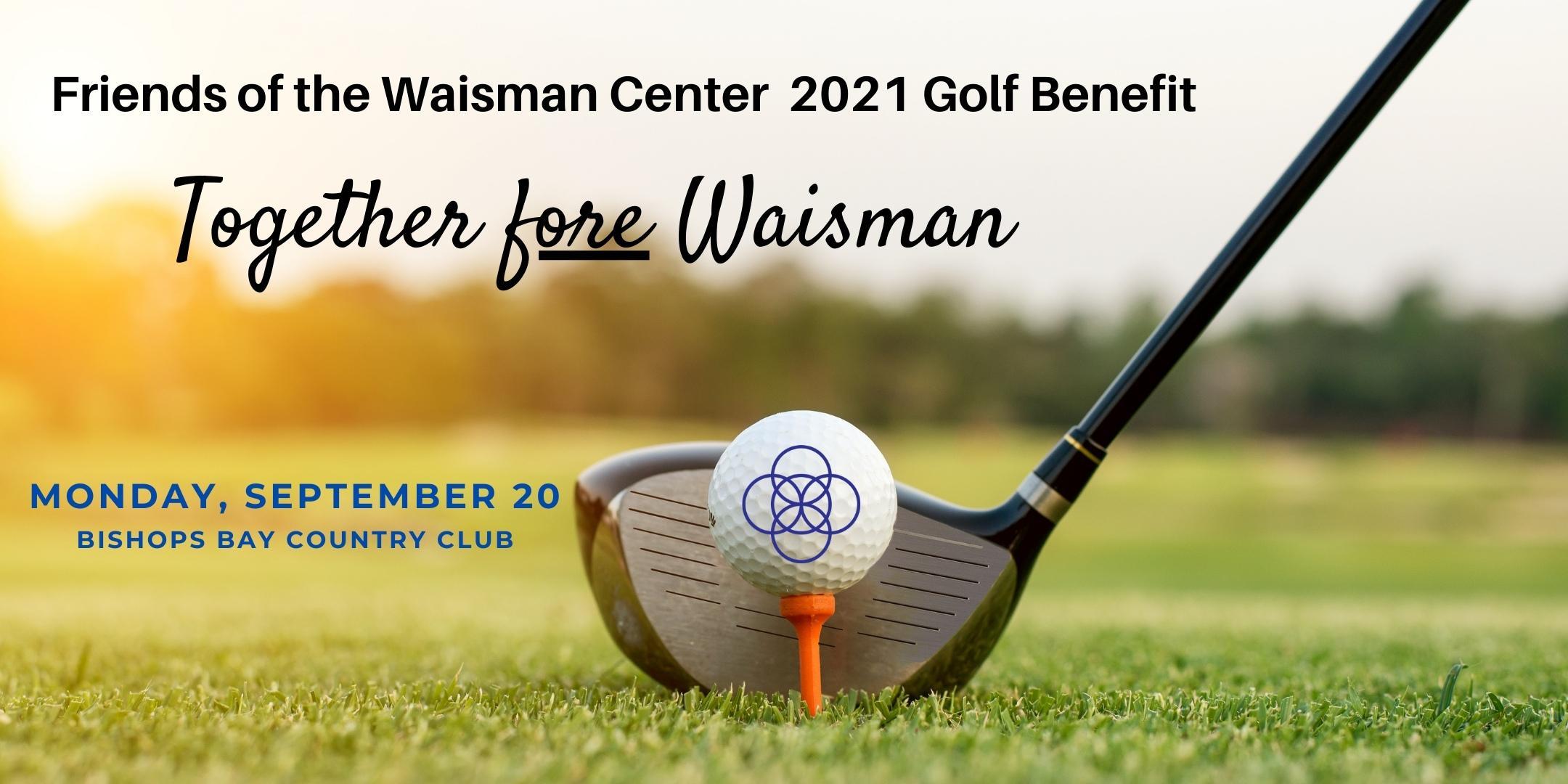 2021 Friends of the Waisman Center Golf Benefit