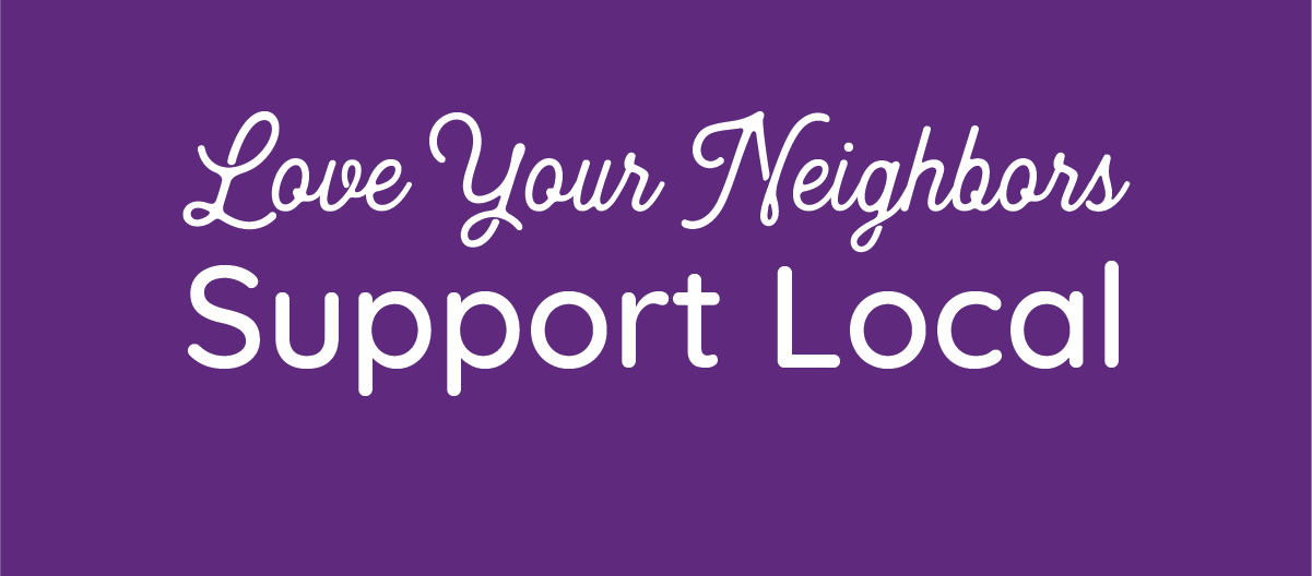 Love Your Neighbors, Support Local • Golf Outing