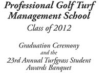 2012 Graduation Ceremony and Turfgrass Student Awards
