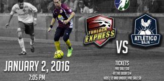 Arena soccer: Atletico Baja at Turlock Express Jan 2nd 7:05pm