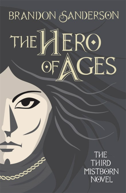 Hero Of Ages : Brandon, Sanderson, Gollancz, Bringing, World, Yours