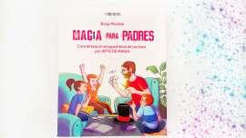 Magia para padres, de Borja Montón