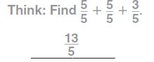 Go Math Grade 4 Answer Key Homework Practice FL Chapter 7 Add and Subtract Fractions Common Core - Add and Subtract Fractions img 15