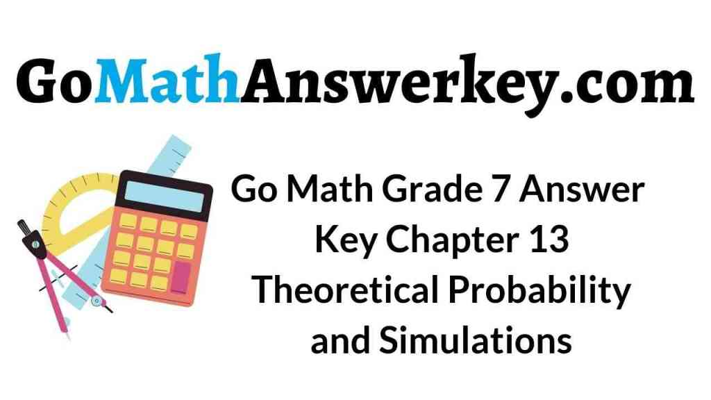 go-math-grade-7-answer-key-chapter-13-theoretical-probability-and-simulations