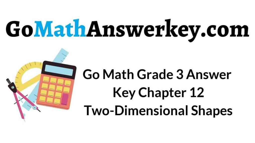 go-math-grade-3-answer-key-chapter-12-two-dimensional-shapes
