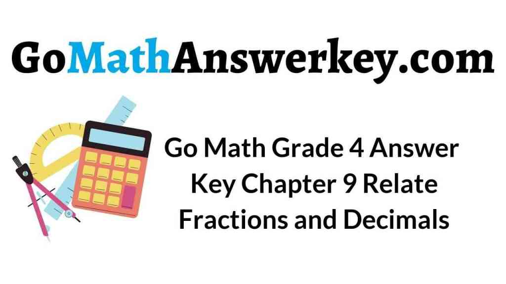 go-math-grade-4-answer-key-chapter-9-relate-fractions-and-decimals