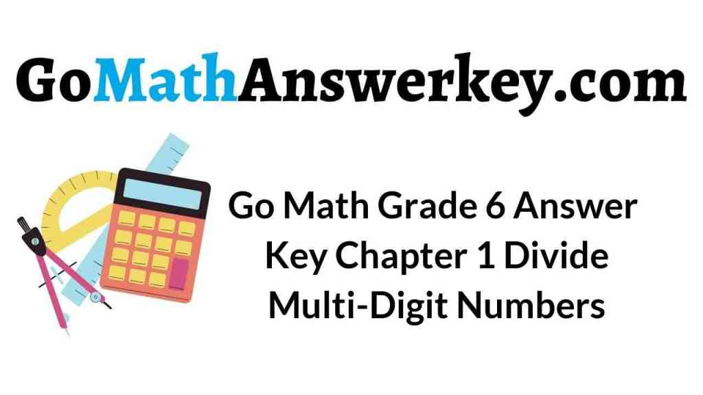 go-math-grade-6-answer-key-chapter-1-divide-multi-digit-numbers